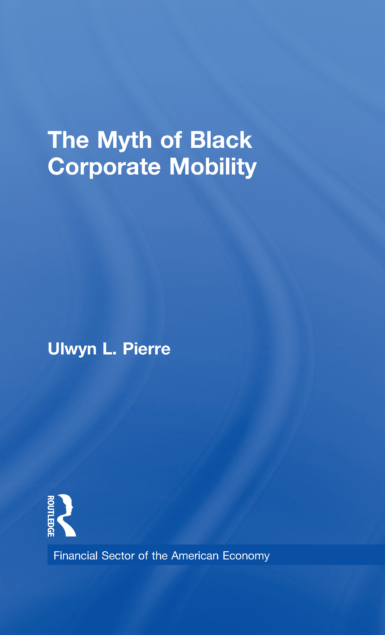 The Myth of Black Corporate Mobility book cover
