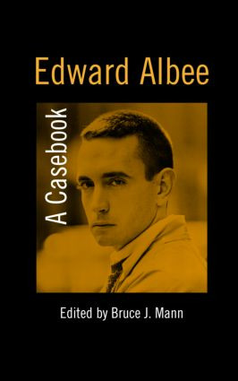 Edward Albee: A Casebook, 1st Edition (Hardback) book cover