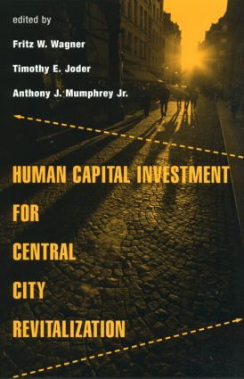 Human Capital Investment for Central City Revitalization: 1st Edition (Paperback) book cover