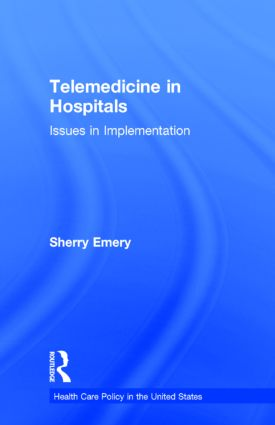 Telemedicine in Hospitals: Issues in Implementation book cover