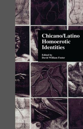 Chicano/Latino Homoerotic Identities book cover