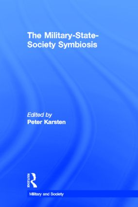 The Military-State-Society Symbiosis (Hardback) book cover