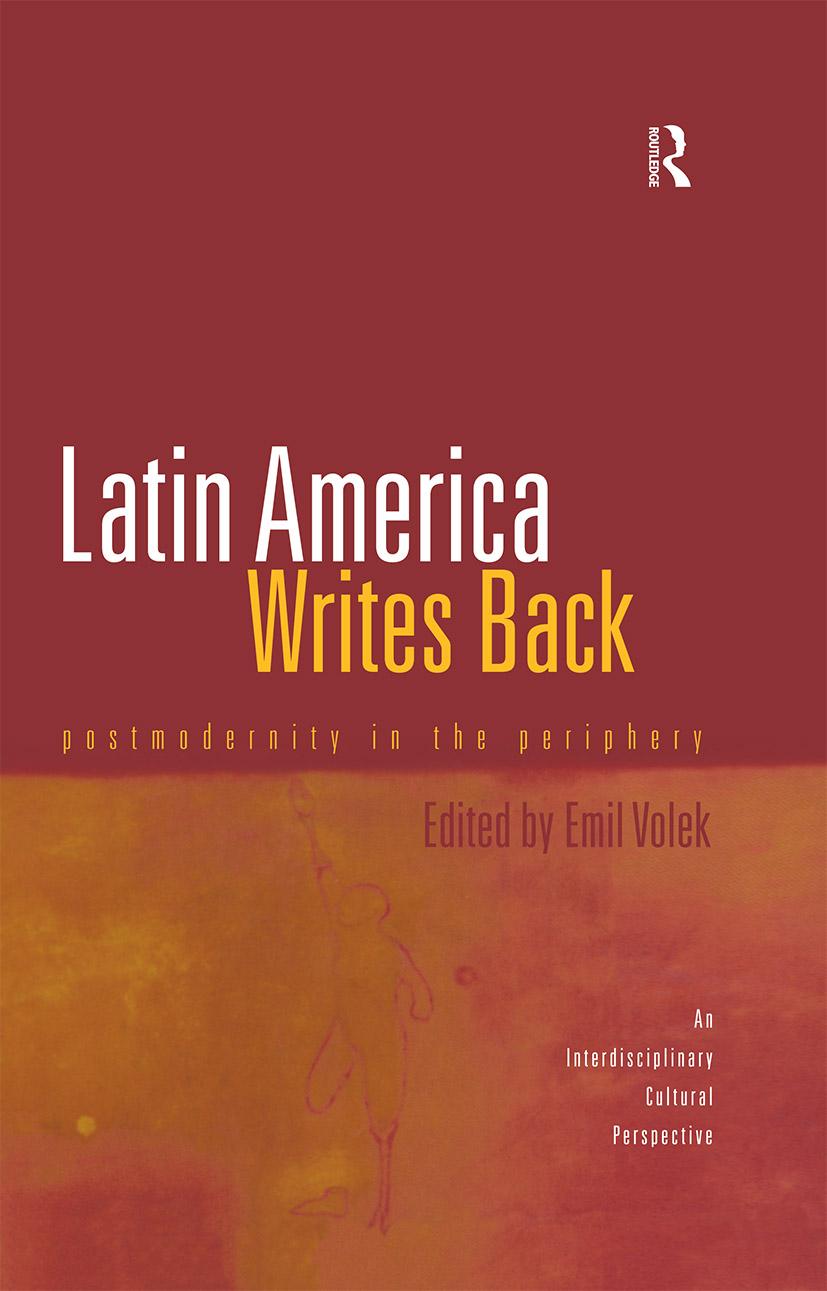 Latin America Writes Back: Postmodernity in the Periphery (Hardback) book cover