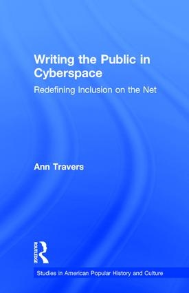 Writing the Public in Cyberspace: Redefining Inclusion on the Net (Hardback) book cover