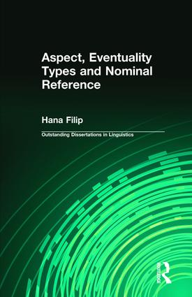 Aspect, Eventuality Types and Nominal Reference: 1st Edition (Hardback) book cover