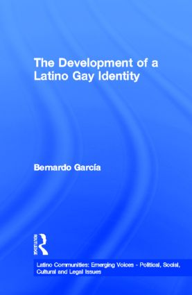 The Development of a Latino Gay Identity (Hardback) book cover