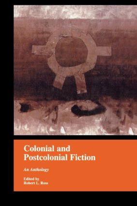 Colonial and Postcolonial Fiction in English: An Anthology (Paperback) book cover