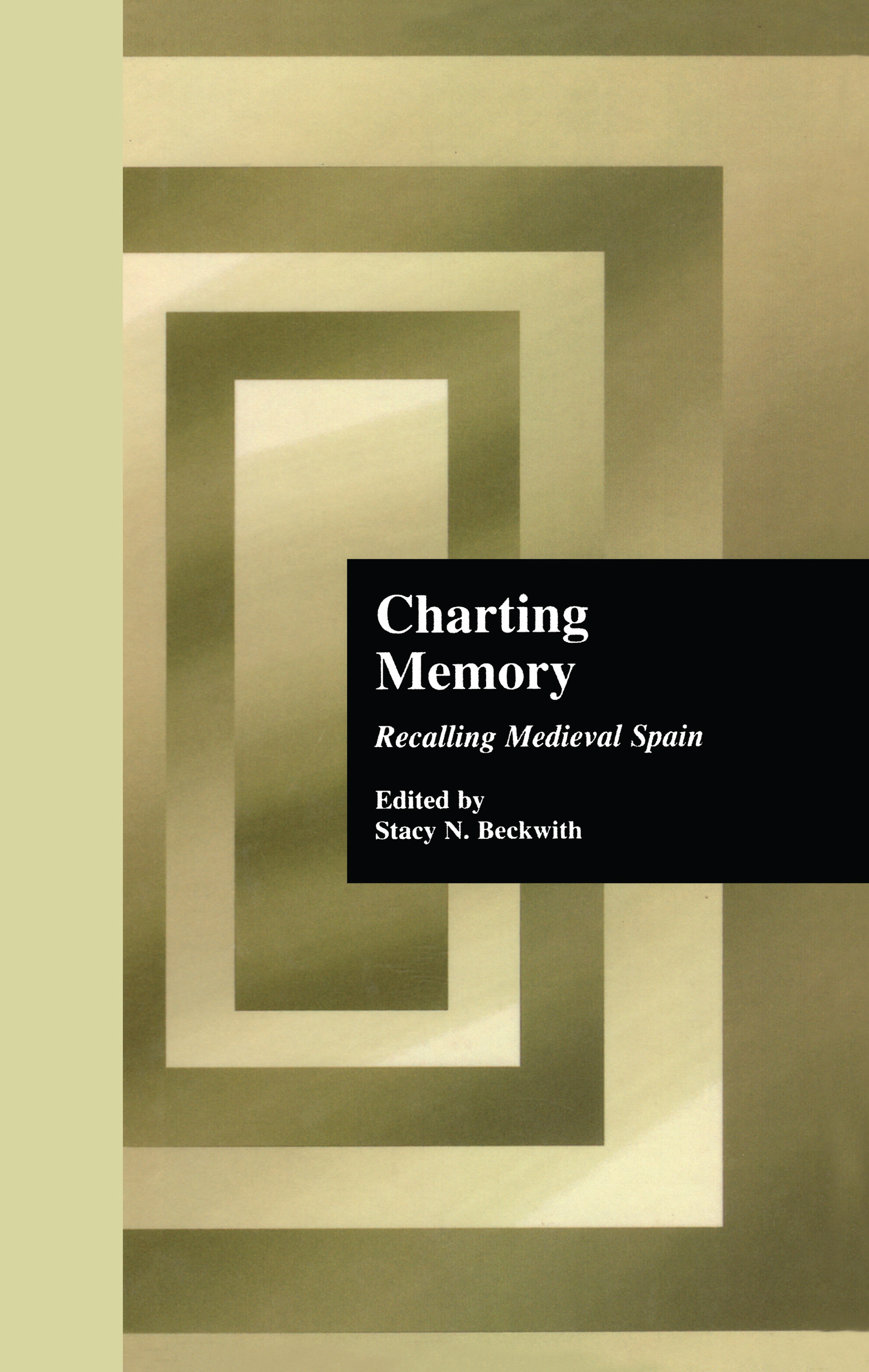 Charting Memory: Recalling Medieval Spain book cover
