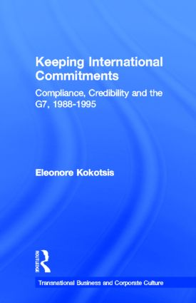 Keeping International Commitments: Compliance, Credibility and the G7, 1988-1995 book cover