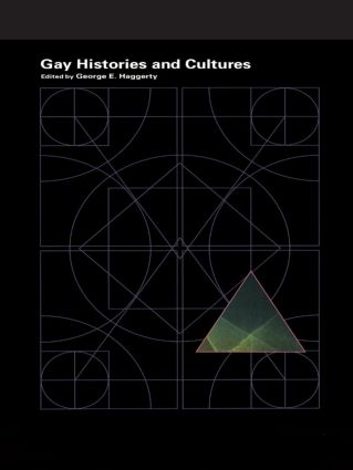 Encyclopedia of Lesbian and Gay Histories and Cultures: 1st Edition (e-Book) book cover