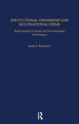 Institutional Ownership and Multinational Firms: Relationships to Social and Environmental Performance book cover