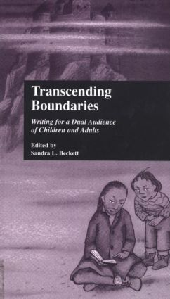 Transcending Boundaries: Writing for a Dual Audience of Children and Adults (Hardback) book cover