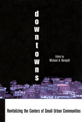 Downtowns: Revitalizing the Centers of Small Urban Communities book cover