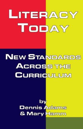 Literacy Today: New Standards Across the Curriculum (Paperback) book cover