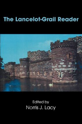 The Lancelot-Grail Reader: Selections from the Medieval French Arthurian Cycle (Paperback) book cover