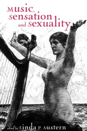 Music, Sensation, and Sensuality (Hardback) book cover