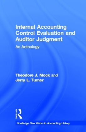 Internal Accounting Control Evaluation and Auditor Judgement: An Anthology (Hardback) book cover