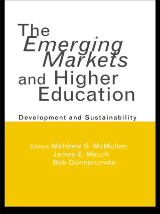 The Emerging Markets and Higher Education: Development and Sustainability, 1st Edition (Paperback) book cover