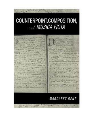 Counterpoint, Composition and Musica Ficta (Hardback) book cover