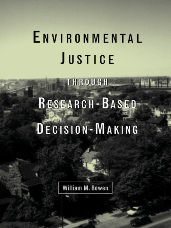 Environmental Justice Through Research-Based Decision-Making (Hardback) book cover