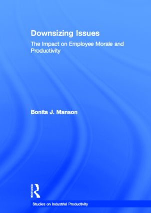 Downsizing Issues: The Impact on Employee Morale and Productivity, 1st Edition (Paperback) book cover