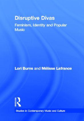 Disruptive Divas: Feminism, Identity and Popular Music book cover