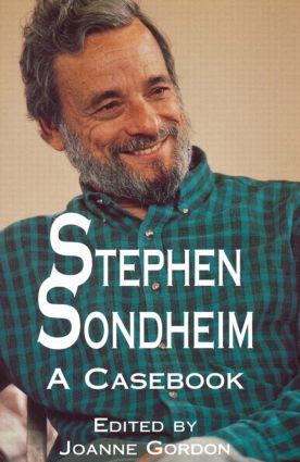 Stephen Sondheim: A Casebook book cover
