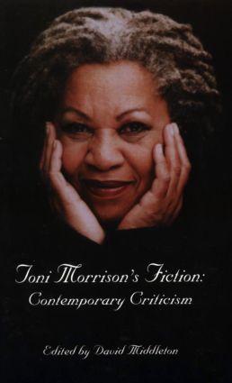 Toni Morrison's Fiction: Contemporary Criticism, 1st Edition (Paperback) book cover