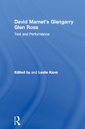 David Mamet's Glengarry Glen Ross: Text and Performance, 1st Edition (Hardback) book cover