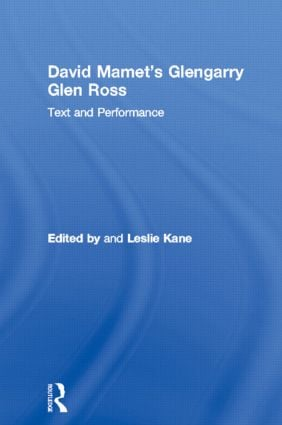 David Mamet's Glengarry Glen Ross: Text and Performance book cover