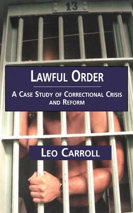 Lawful Order: A Case Study of Correctional Crisis and Reform (Paperback) book cover