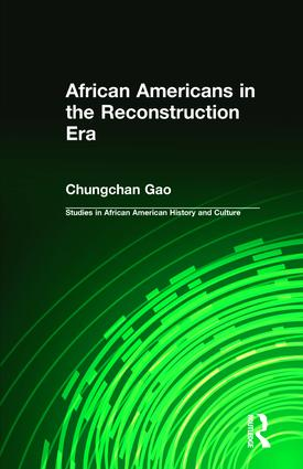 African Americans in the Reconstruction Era (Hardback) book cover