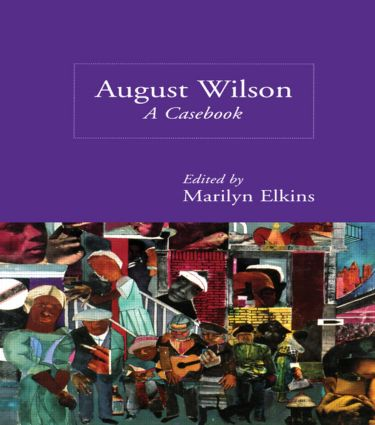 August Wilson: A Casebook book cover