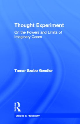 Thought Experiment: On the Powers and Limits of Imaginary Cases book cover