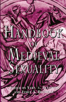 Handbook of Medieval Sexuality: 1st Edition (Hardback) book cover