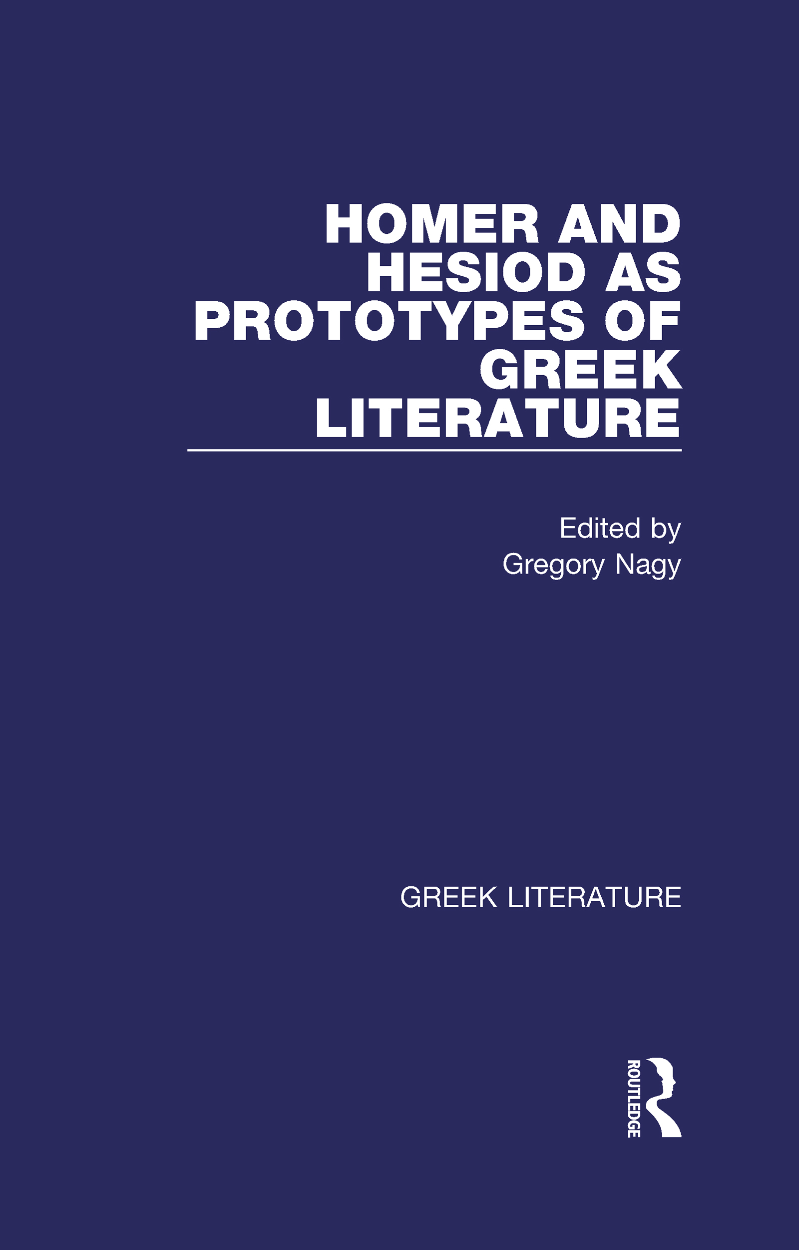 Homer and Hesiod as Prototypes of Greek Literature
