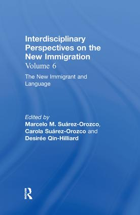 The New Immigrant and Language: Interdisciplinary Perspectives on the New Immigration, 1st Edition (Hardback) book cover