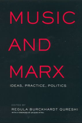 Music and Marx: Ideas, Practice, Politics (Hardback) book cover