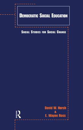 Democratic Social Education: Social Studies for Social Change (Paperback) book cover