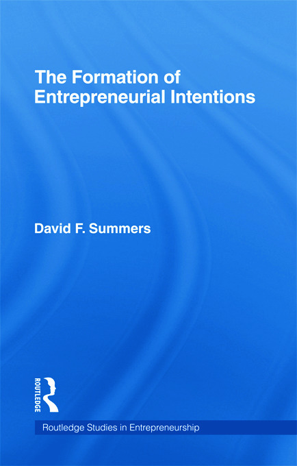 Forming Entrepreneurial Intentions: An Empirical Investigation of Personal and Situational Factors, 1st Edition (Hardback) book cover