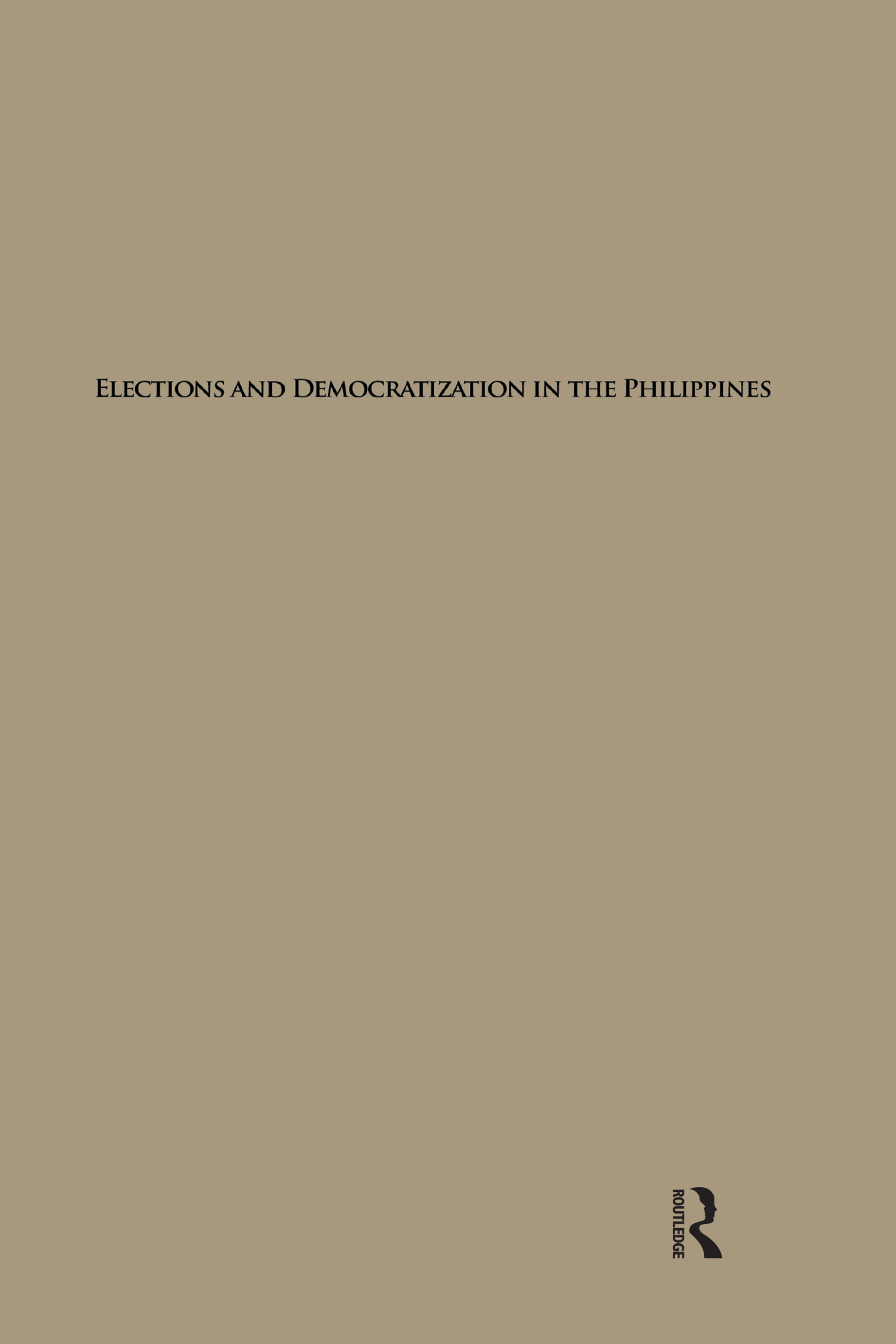 Elections and Democratization in the Philippines (Hardback) book cover