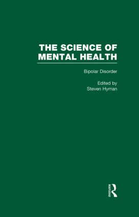 Bipolar Disorder: The Science of Mental Health, 1st Edition (Hardback) book cover