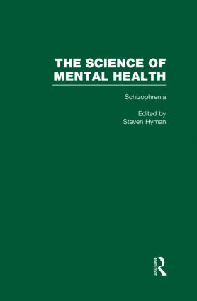 Schizophrenia: The Science of Mental Health, 1st Edition (Hardback) book cover
