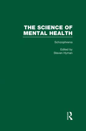 Schizophrenia: The Science of Mental Health (Hardback) book cover