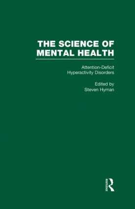 Attention Deficit Hyperactivity Disorders: The Science of Mental Health, 1st Edition (Hardback) book cover