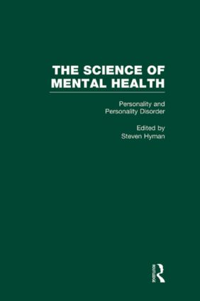 Personality and Personality Disorders: The Science of Mental Health (Hardback) book cover