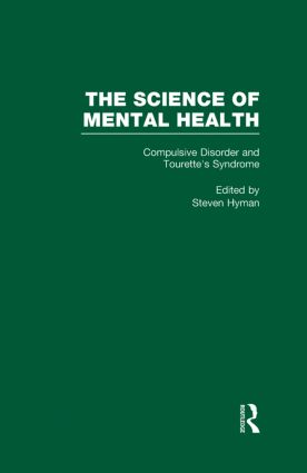 Obsessive-Compulsive Disorder and Tourette's Syndrome: The Science of Mental Health, 1st Edition (Hardback) book cover