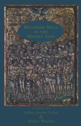 Becoming Male in the Middle Ages (Paperback) book cover
