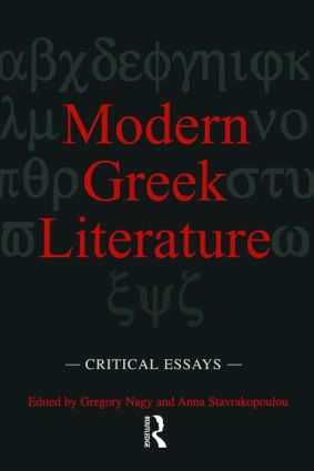 Modern Greek Literature: Critical Essays, 1st Edition (Hardback) book cover