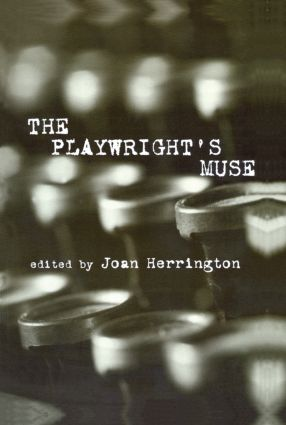 The Playwright's Muse: 1st Edition (Hardback) book cover